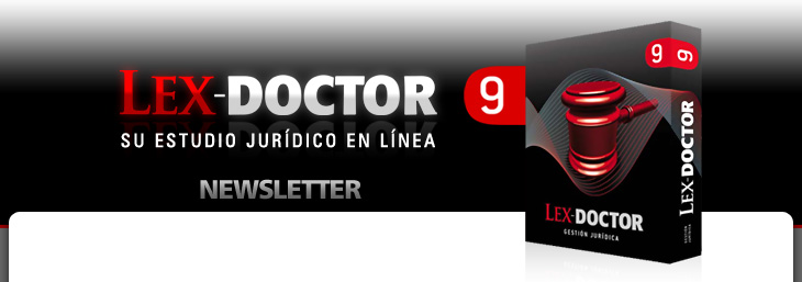Newsletter de LEX-DOCTOR 9 - Su estudio jurídico en línea